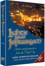 Lights from Jerusalem : Stories and perspectives from the Holy City