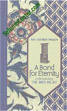 A Bond for Eternity: Understanding the Bris Milah (Rabbi DovBer Pinson)