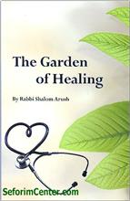 The Garden of Healing : Rabbi Shalom Arush