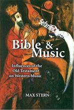Bible & Music : Influences of the Old Testament on Western Music