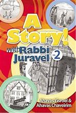A Story! with Rabbi Juravel (vol. #2)