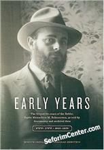 Early Years 1902-1929 : The Formative Years of the Rebbe