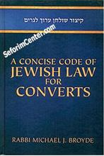 A Concise Code of Jewish Law for Converts
