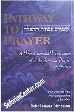 Pathway to Prayer: Shabbos Amidah - Nusach Ashkenaz
