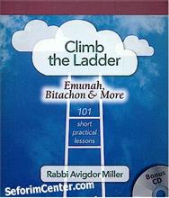 Climb the Ladder -  Rabbi Avigdor Miller