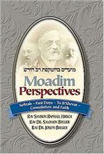 Moadim Perspectives: Sefirah & Fast Days
