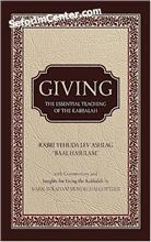 "Giving - The Essential Teaching of the Kabbalah by ""Baal Hasulam"""
